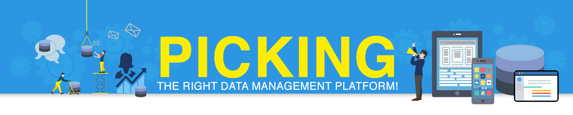 Picking-the-Right-Data-Management-Platform
