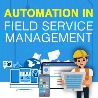 Guest Blog- The ultimate guide to Field Force Automation!