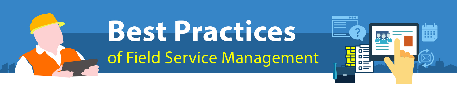field service management best practices