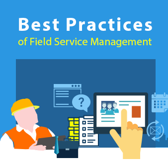 Guest Post: Best practices for field service optimisation